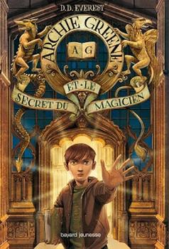 Archie Greene et le secret du magicien