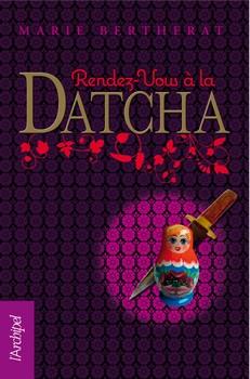 Rendez-vous à la Datcha