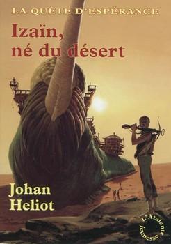 La  quête d'espérance : T1 Izaïn, né du désert