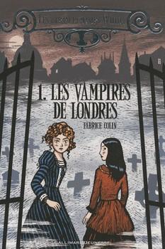 Les étranges sœurs Wilcox : Le vampire de Londres